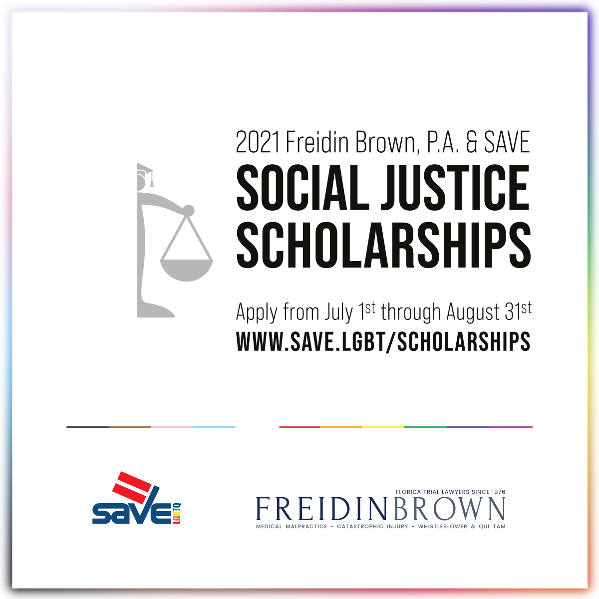 Freidin Brown, P.A. & SAVE Social Justice Scholarships