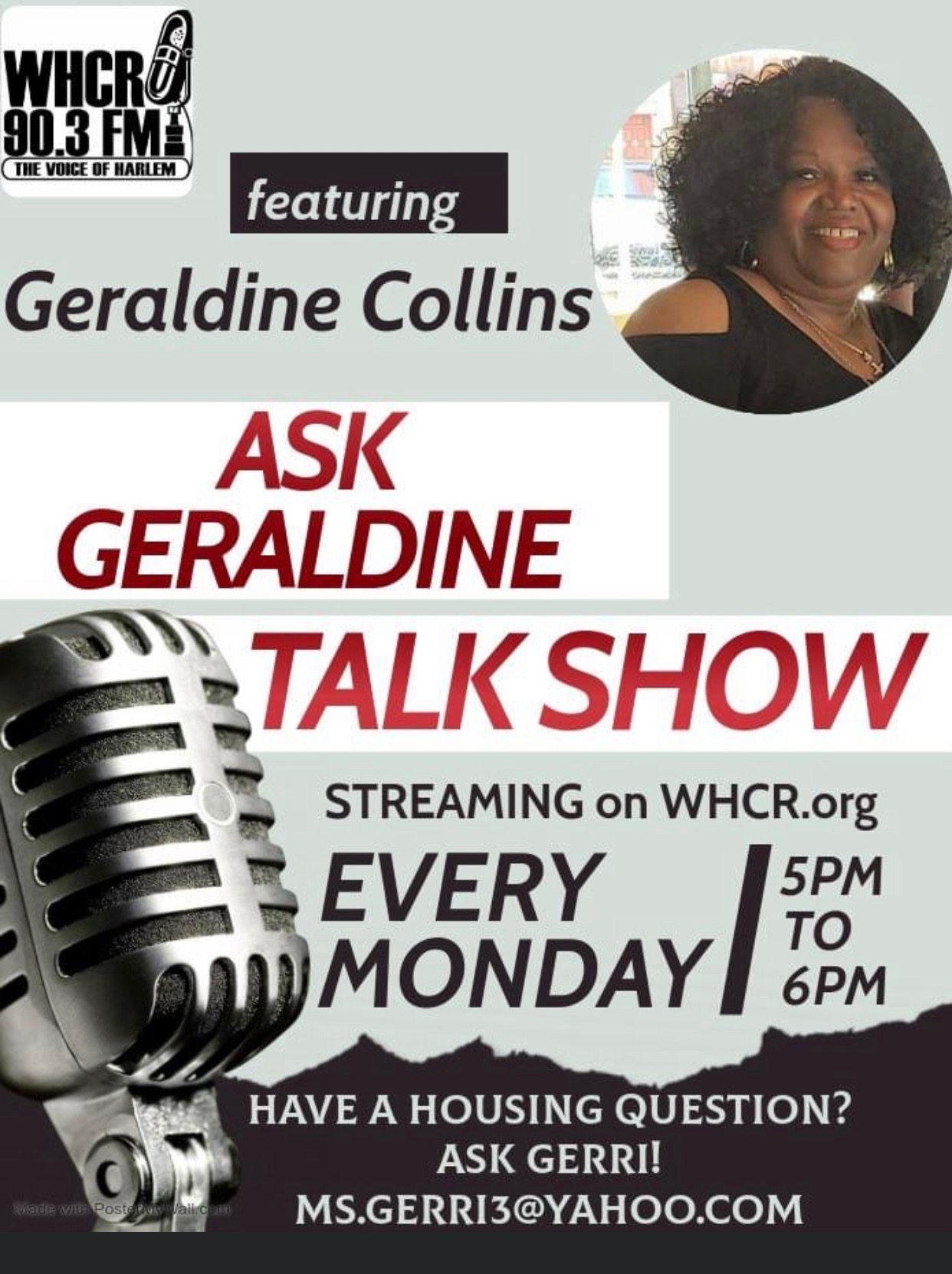 [Ask Geraldine Talk Show streaming on WHCR.org EVery Monday 5pm to 6pm. Have a housing question? Ask Gerri! Ms.Gerri@yahoo.com]