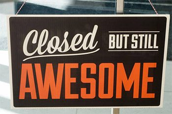 closed-but-awesome-350x233.jpg