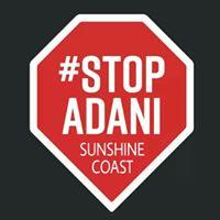 Stop Adani Sunshine Coast - Sunshine Coast Environment Council