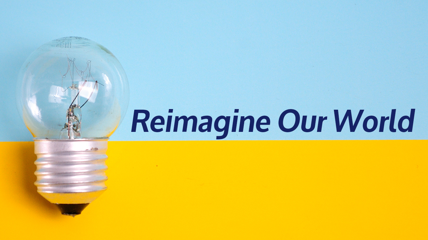 Creative Vision Contest | Reimagine Our World