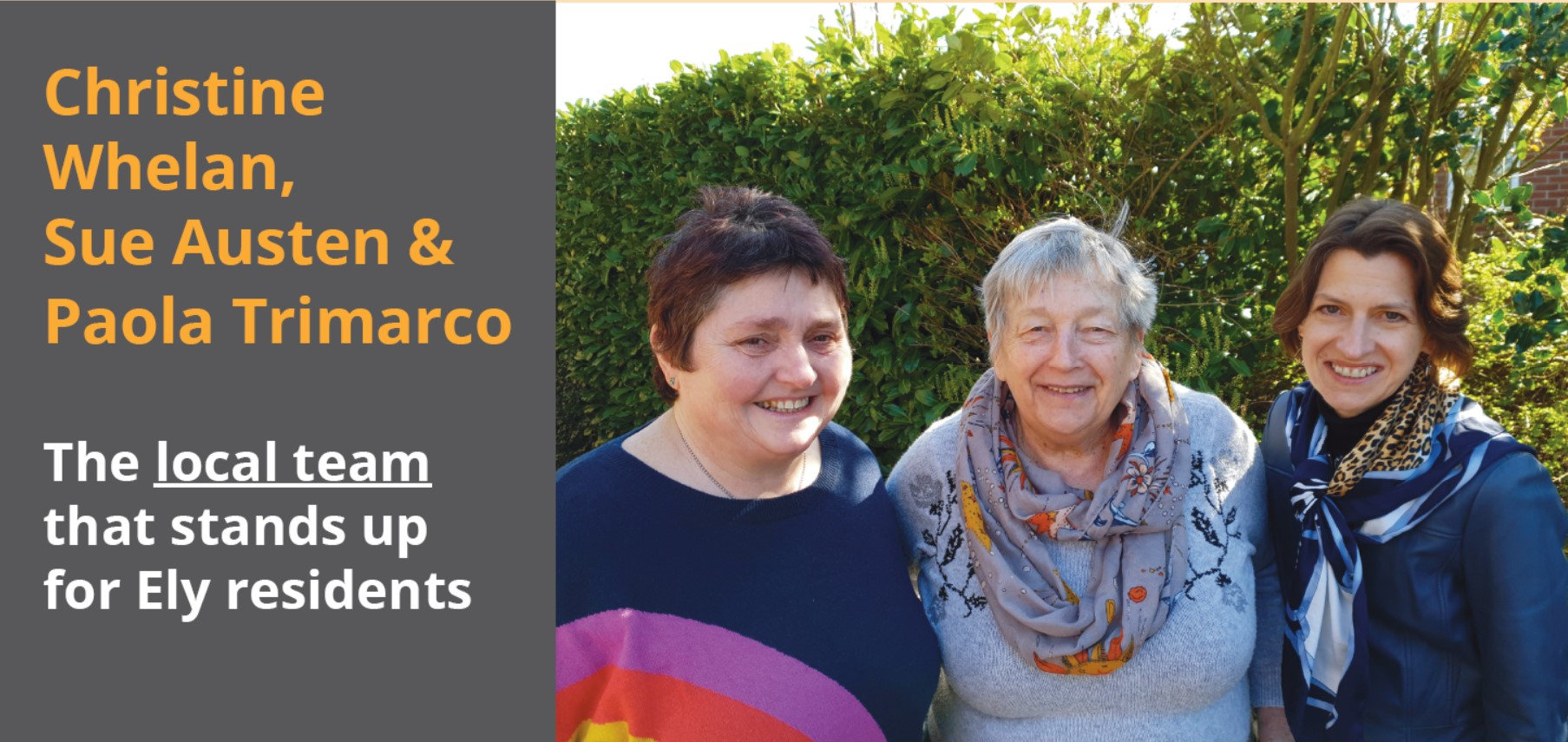 Christine Whelan, Paola Trimarco and Sue Austin - your Liberal Democrat candidates for Ely West