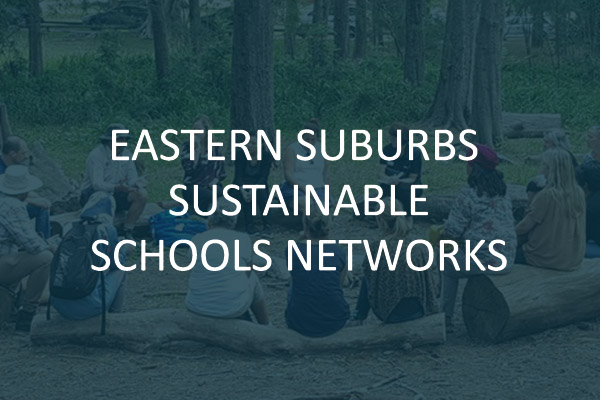Eastern Suburbs Sustainable Schools Network