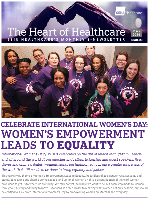 SEIU Healthcare March 2016 Newsletter The Heart of Healthcare