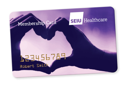 SEIU Healthcare membership card