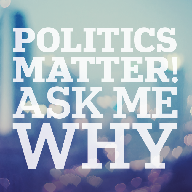 Politics Matters Ask Me Why