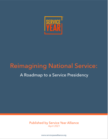 Reimagining National Service: A Roadmap to a Service Presidency