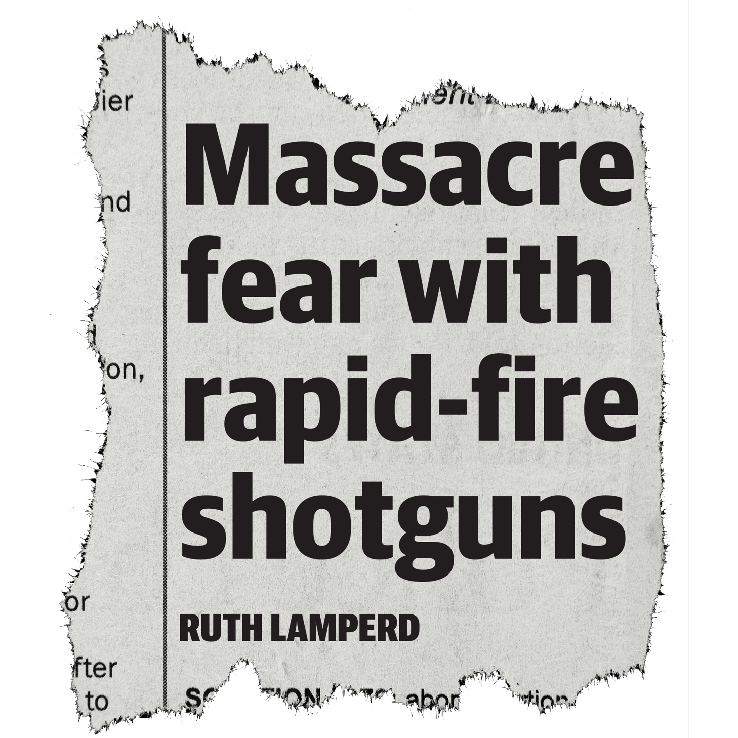 Massacre fear with rapid-fire shotguns