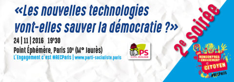 2e soirée #RECParis | « Les nouvelles technologies vont-elles sauver la démocratie ? »