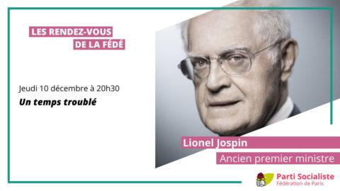 """Echange avec Lionel Jospin autour de son ouvrage """"Un temps troublé"""""""
