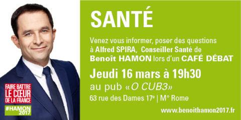 Café Débat | La Santé au cœur du projet présidentiel de Benoît Hamon