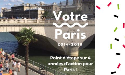 Quatre ans d'action au service des Parisien-ne-s !