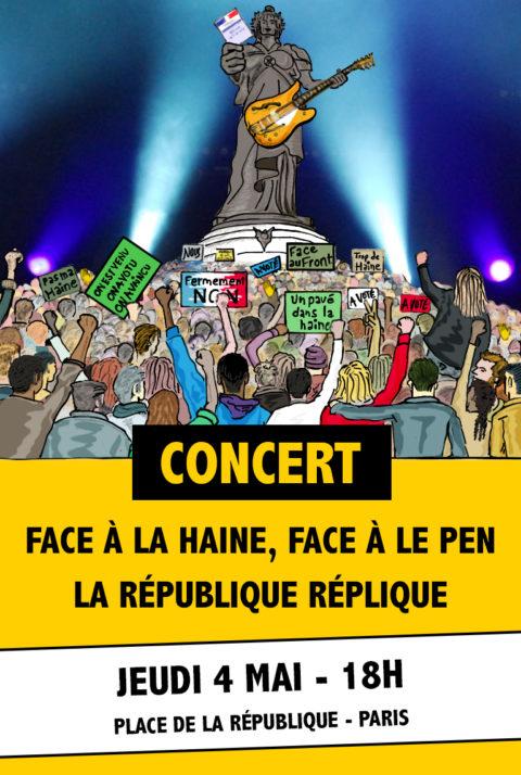 Concert | Face à la Haine, face à Le Pen, la République réplique !