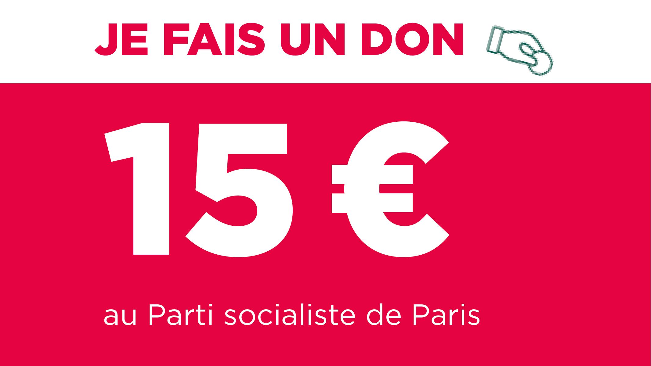 Don de 15 euros au PS Paris