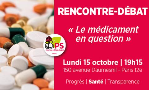 « Le médicament en question » Réunion-débat