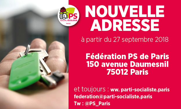 A partir du 27 sept 2018, la Fédération de Paris du PS est au 150 avenue Daumesnil 75012 Paris et aussi sur federation@parti-socialiste.paris