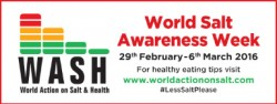 World Salt Awareness Week Feb 29 - Mar 6, 2016