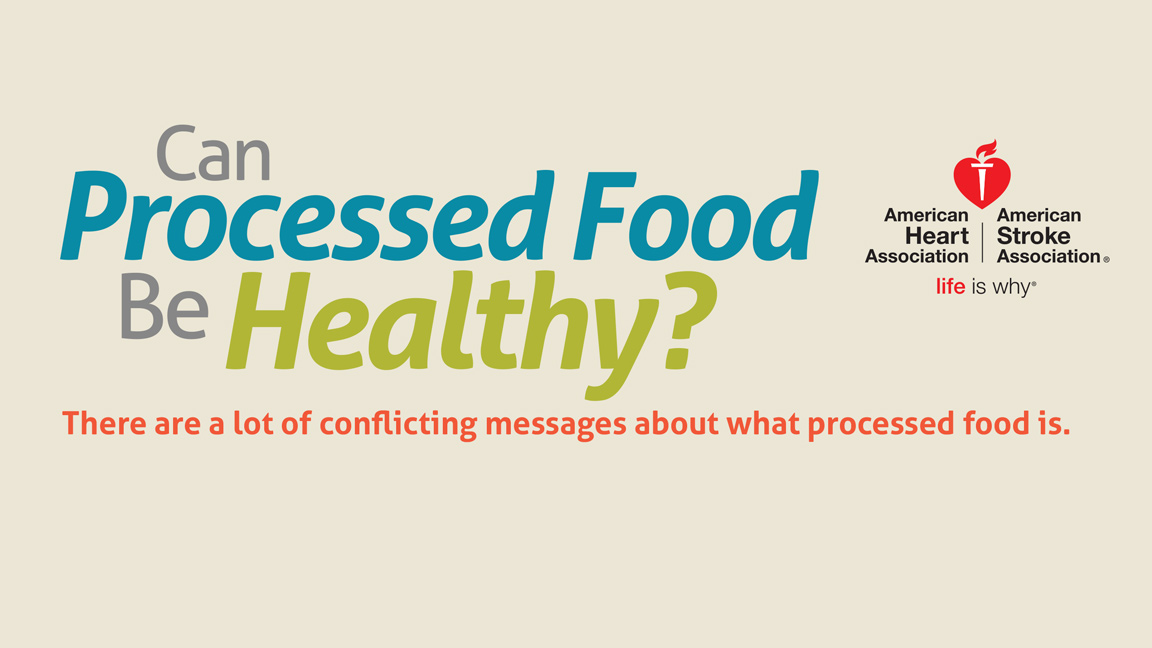 Can Processed Food Be Healthy?