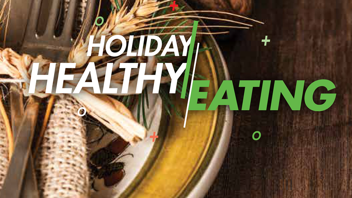 How to eat healthy over the holidays: 6 strategies from the AHA for Holiday Healthy Eating