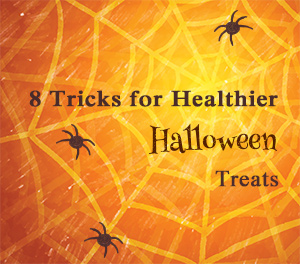 8 tricks for healthier Halloween treats
