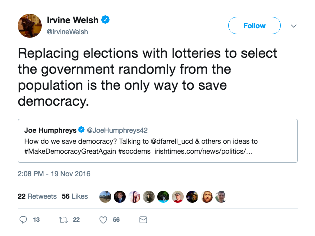 Irvine Welsh Sortition