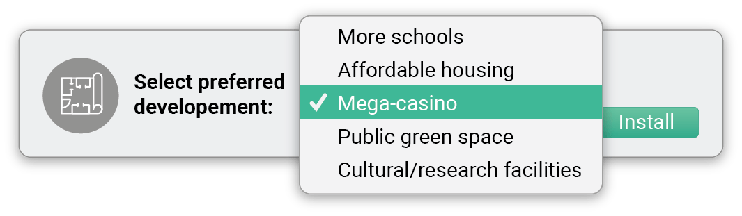 Select preferred development: more schools, affordable housing, mega-casino, public green space, cultural or research facilities