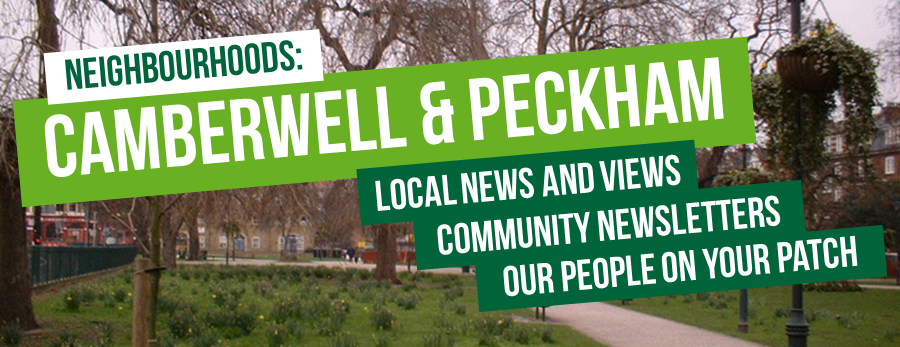 Camberwell and Peckham: Latest neighbourhood news and views, community newsletters, and Green people on your patch