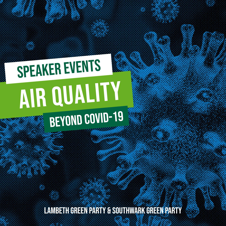 Beyond Covid-19 Air Quality