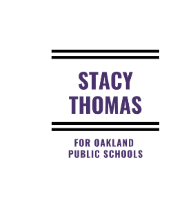 Stacy Thomas for Oakland School Board Director District 1