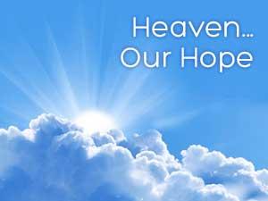 Heaven-Our-Hope-300x225.jpg