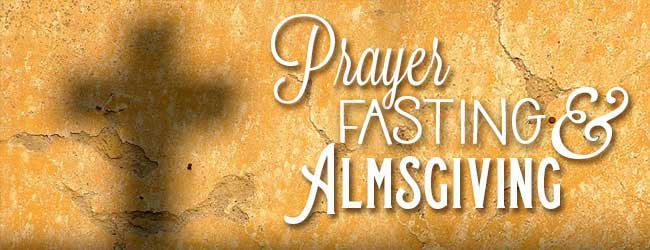 650x250-Prayer-Fasting-Almsgiving2.jpg