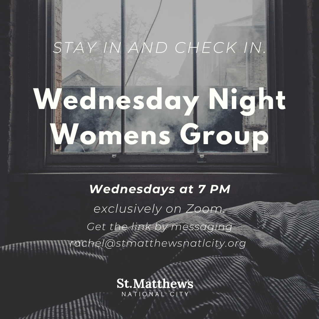 St. Matthew's National City Wednesday Women's Group at 7 PM