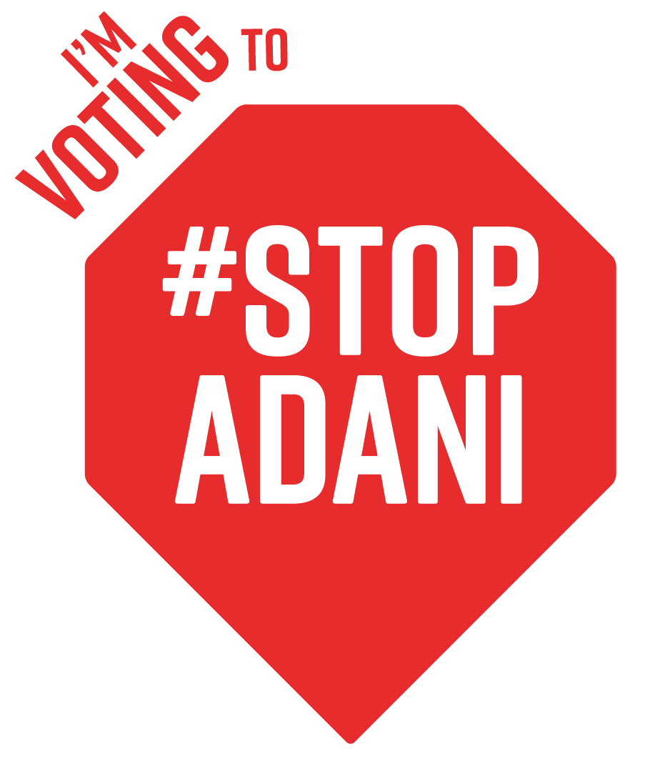 Queensland Votes #StopAdani