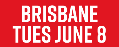 Brisbane Tues June 8