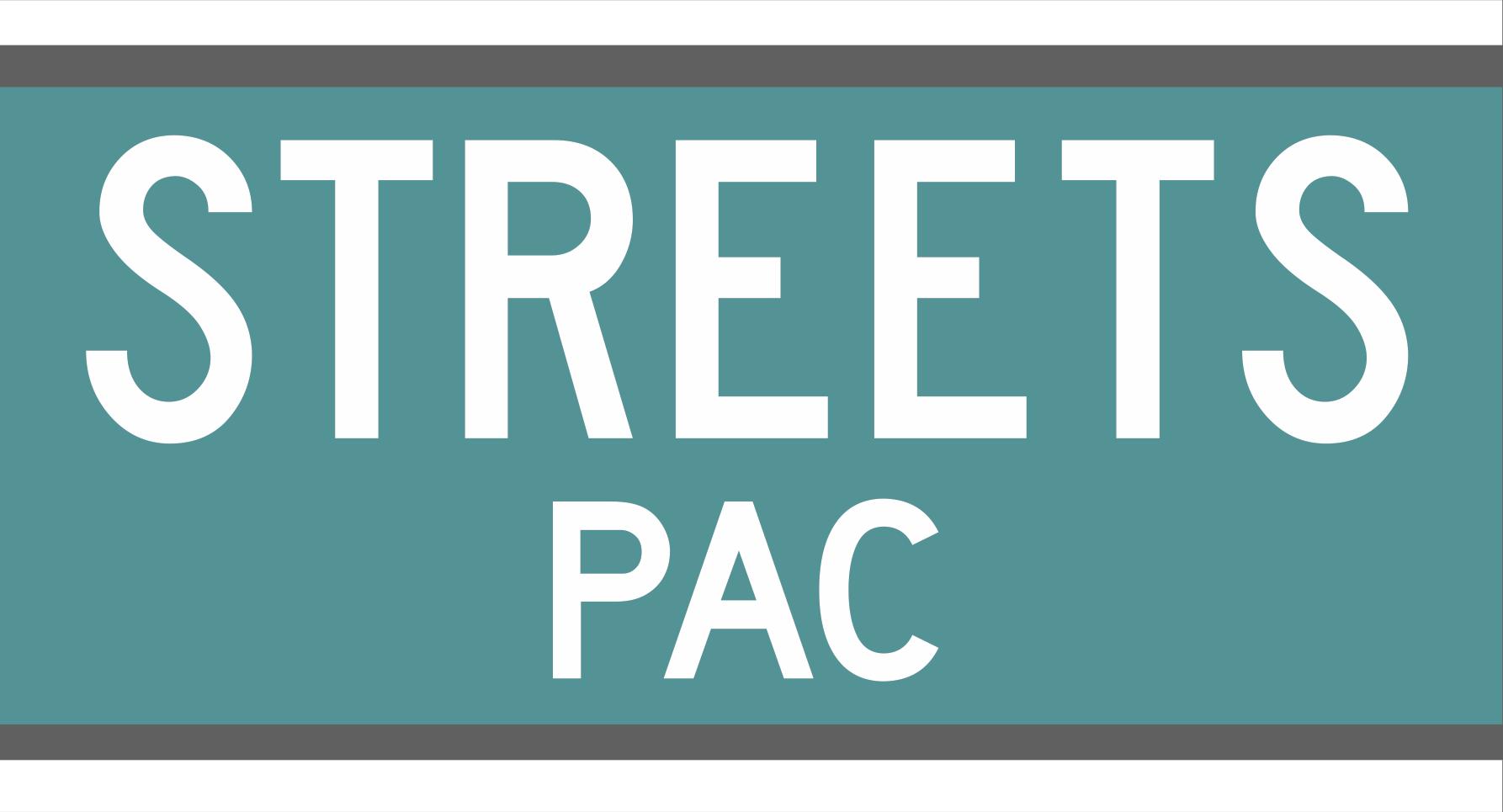 StreetsPAC News