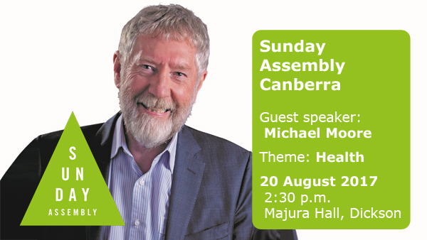 Sunday Assembly Canberra - August 2017 - Michael Moore on Health