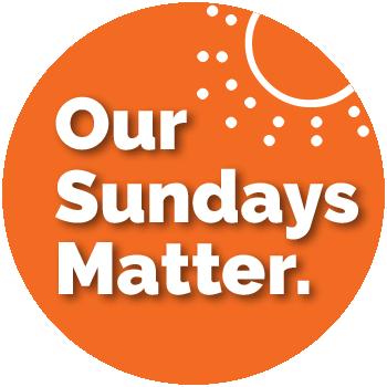 Our Sundays Matter
