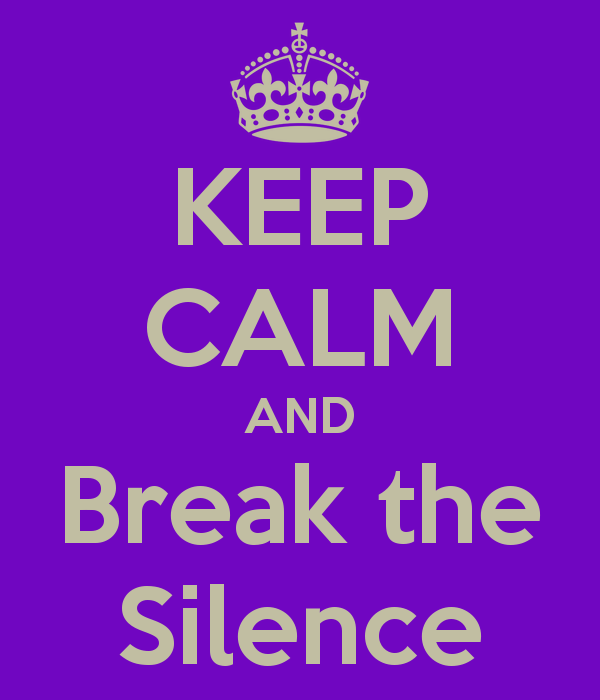 keep-calm-and-break-the-silence-.png