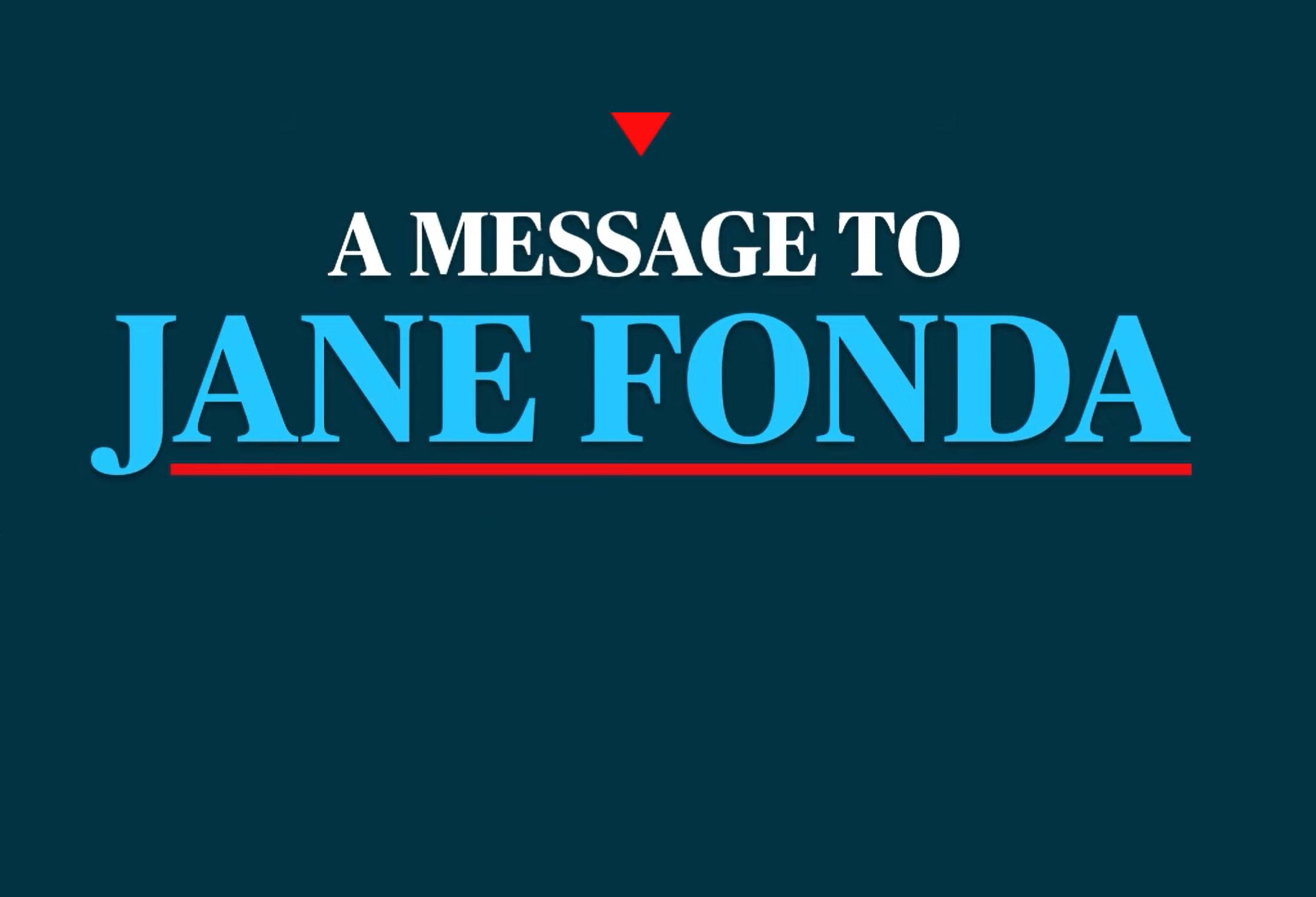 Open Letter to Jane Fonda