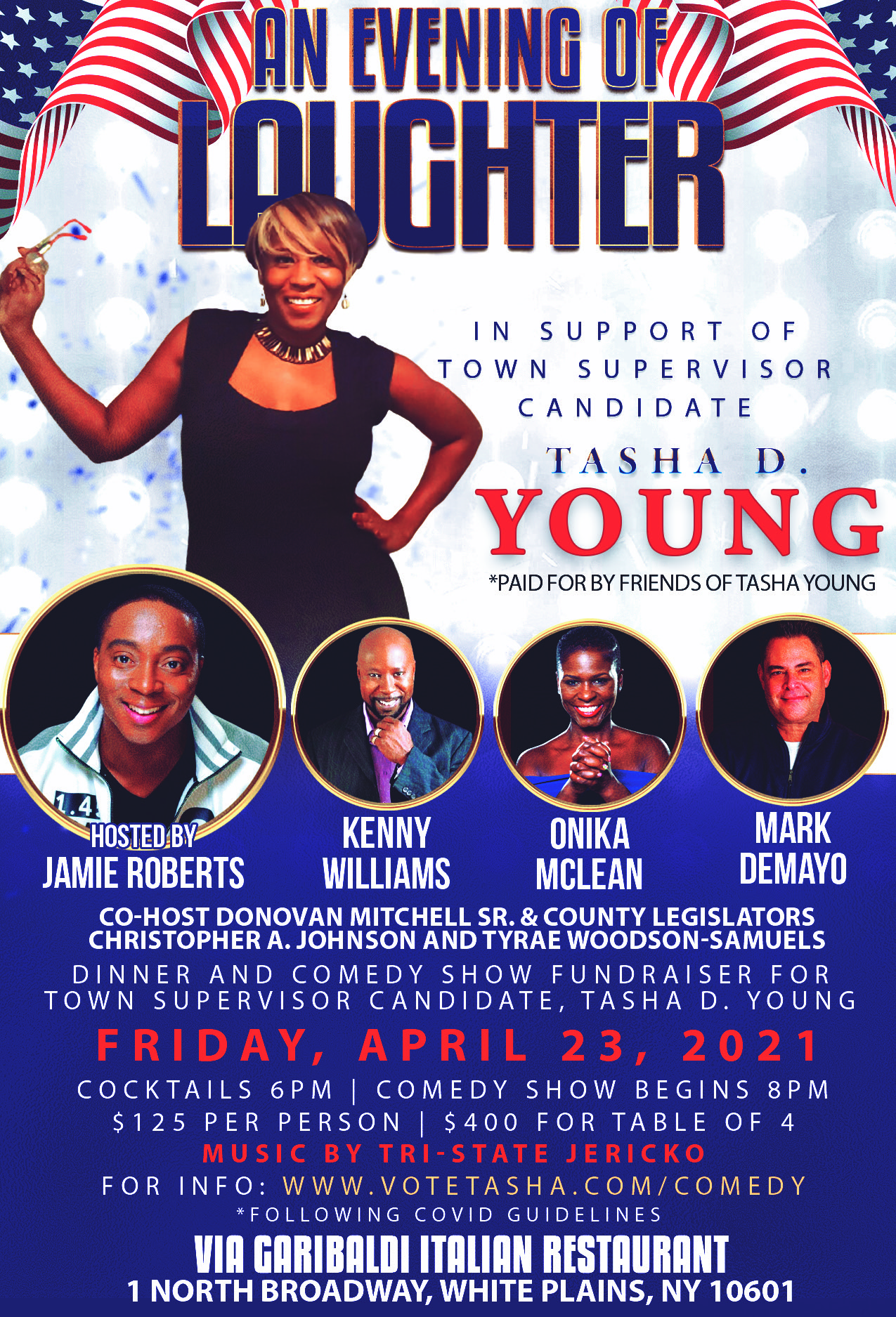 An Evening of Laughter fundraiser for Tasha D. Young for Greenburgh is on April 21, 6pm, at Via Garibaldi in White Plains