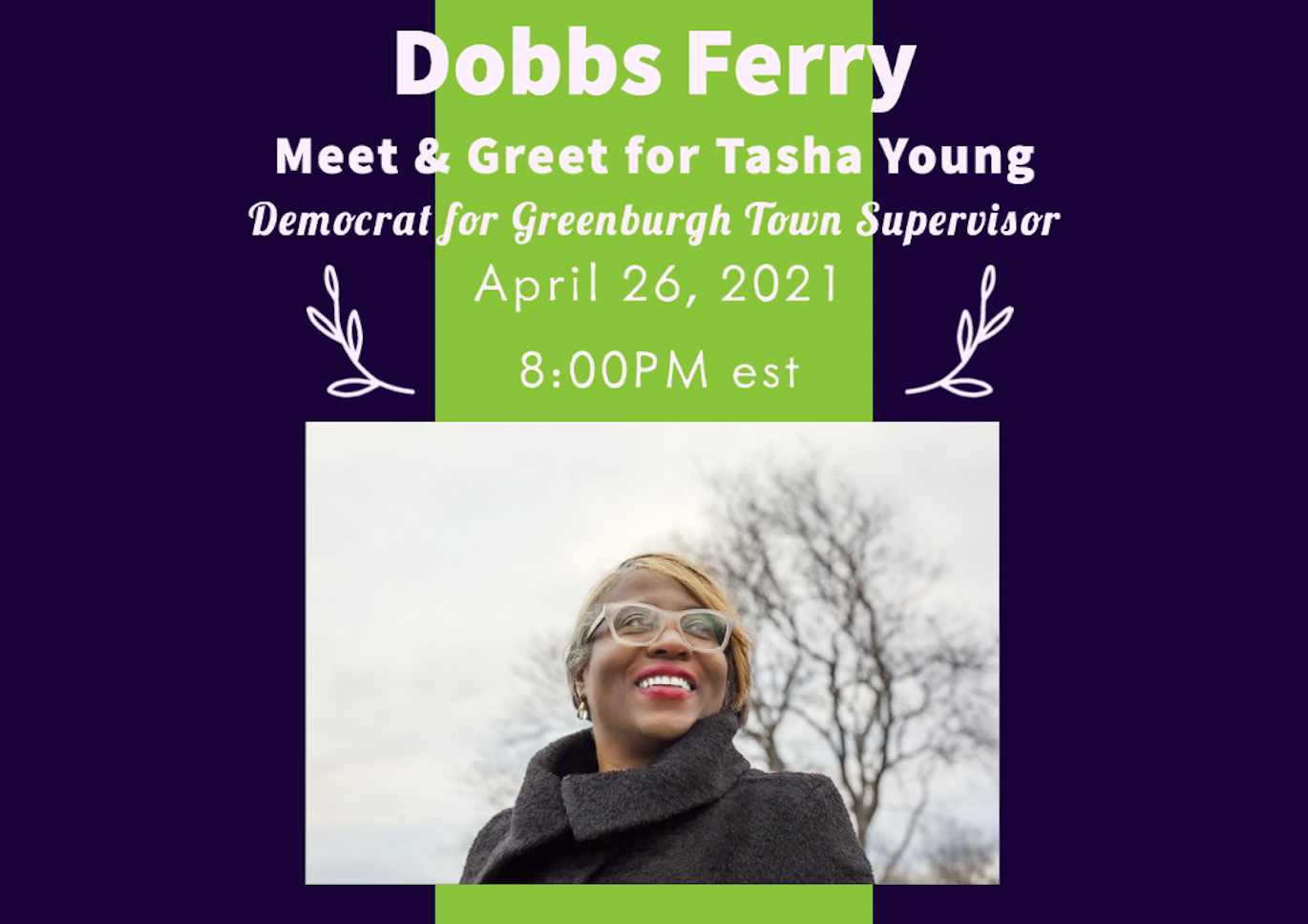Candidate for Greenburgh Supervisor Dobbs Ferry Meet and Greet poster