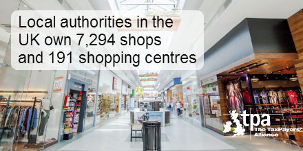 Local authorities in the UK own 7294 shops and 191 shopping centres