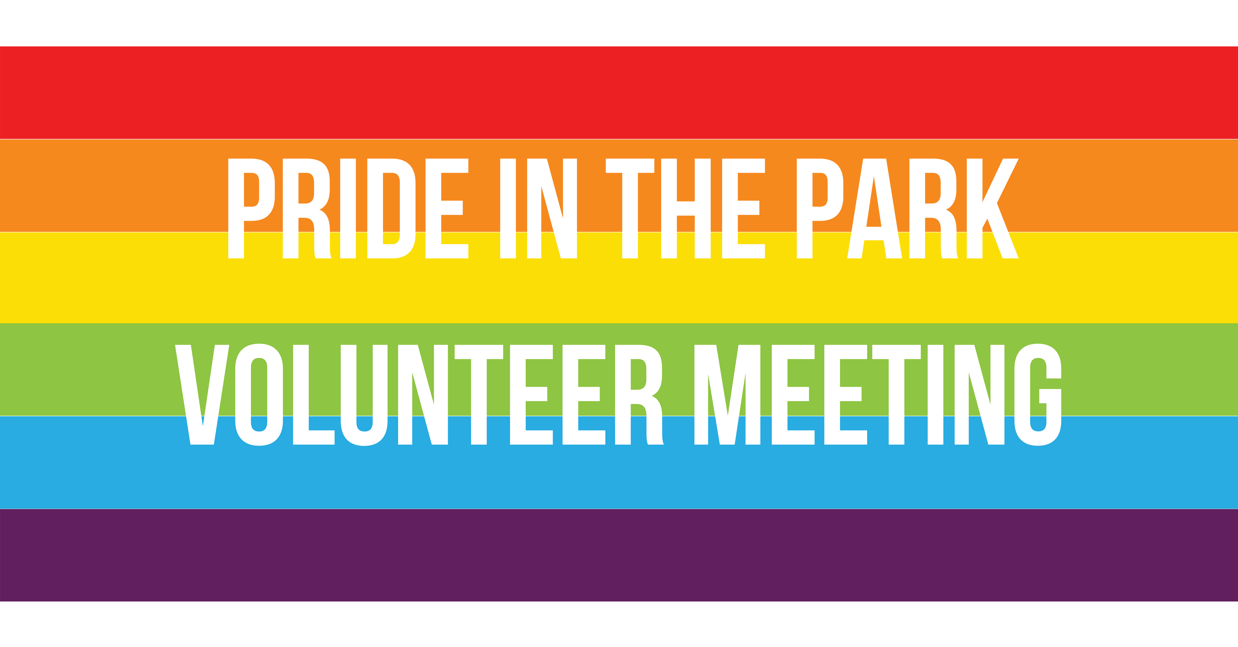 Pride in the Park Volunteer Meeting
