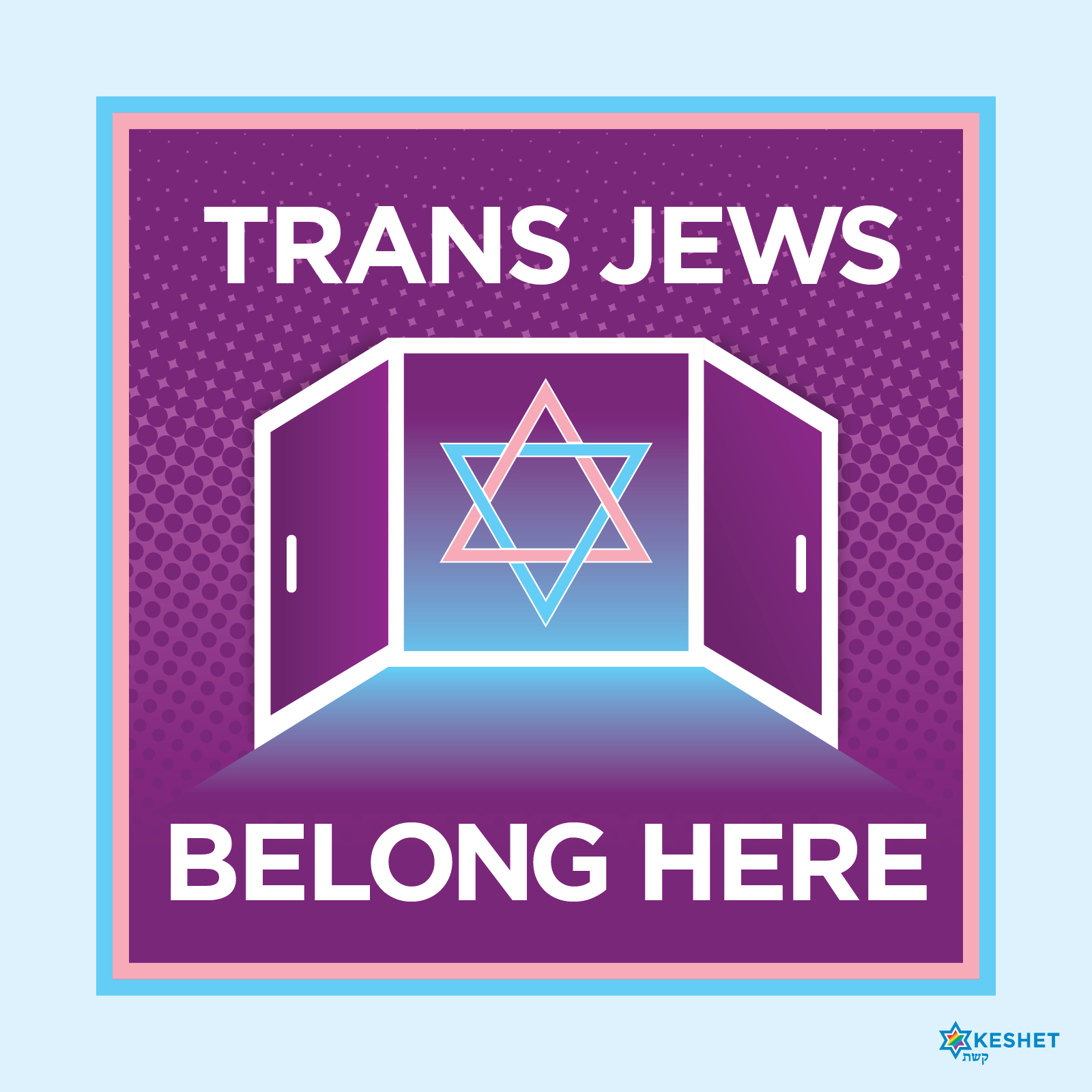 Trans Jews Belong Here!