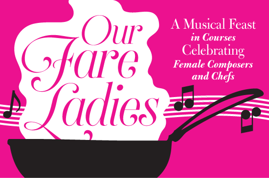Our Fare Ladies February 2016 concert artwork