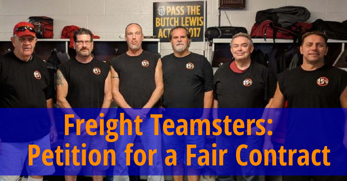 Petition: Freight Teamsters Deserve a Fair Contract - YRC