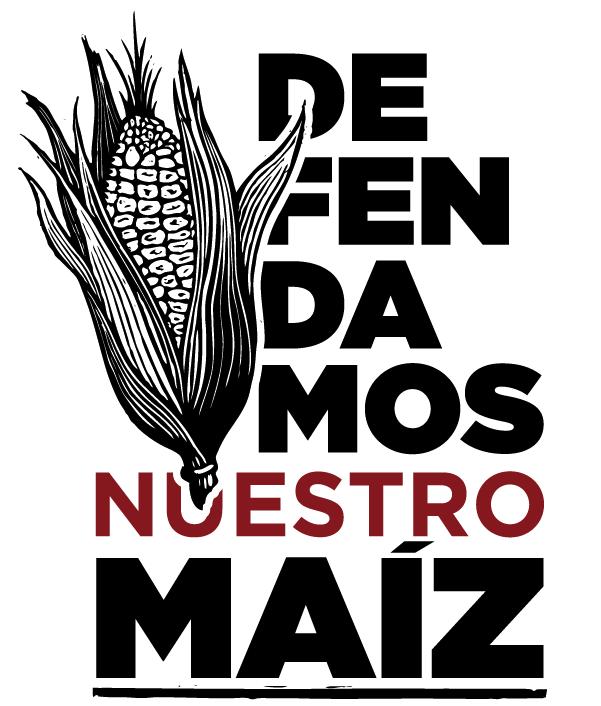 Defendamos Nuestro Maiz