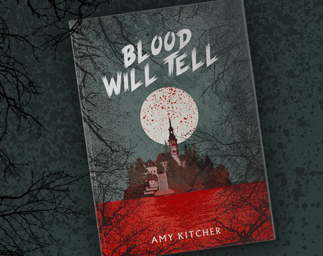 Blood Will Tell | Promoting a vampire novel