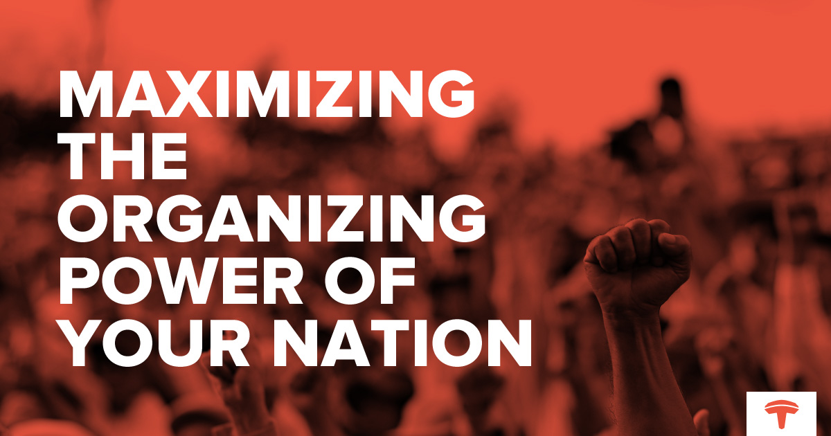 More Than a Website: Maximizing the Organizing Power of Your Nation