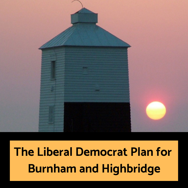 Burnham and Highbridge Liberal Democrats' Town Manifesto 2019